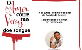 """Lançamento da campanha """"O AMOR CORRE NAS VEIAS"""" acontece nesta segunda-feira(14)"""